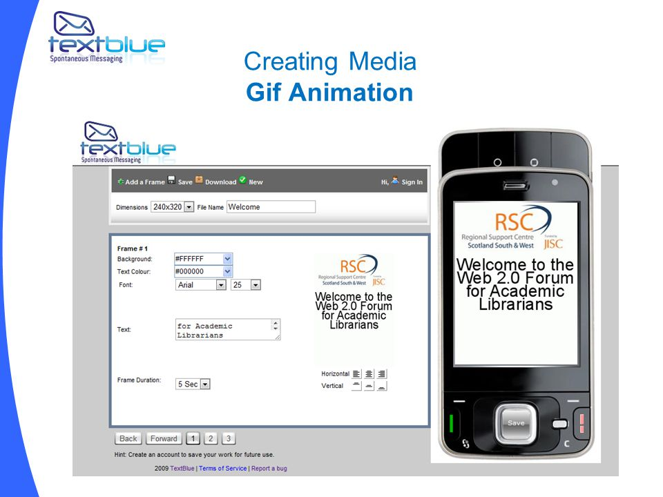Creating Media Gif Animation www.textblue.co.uk/tools