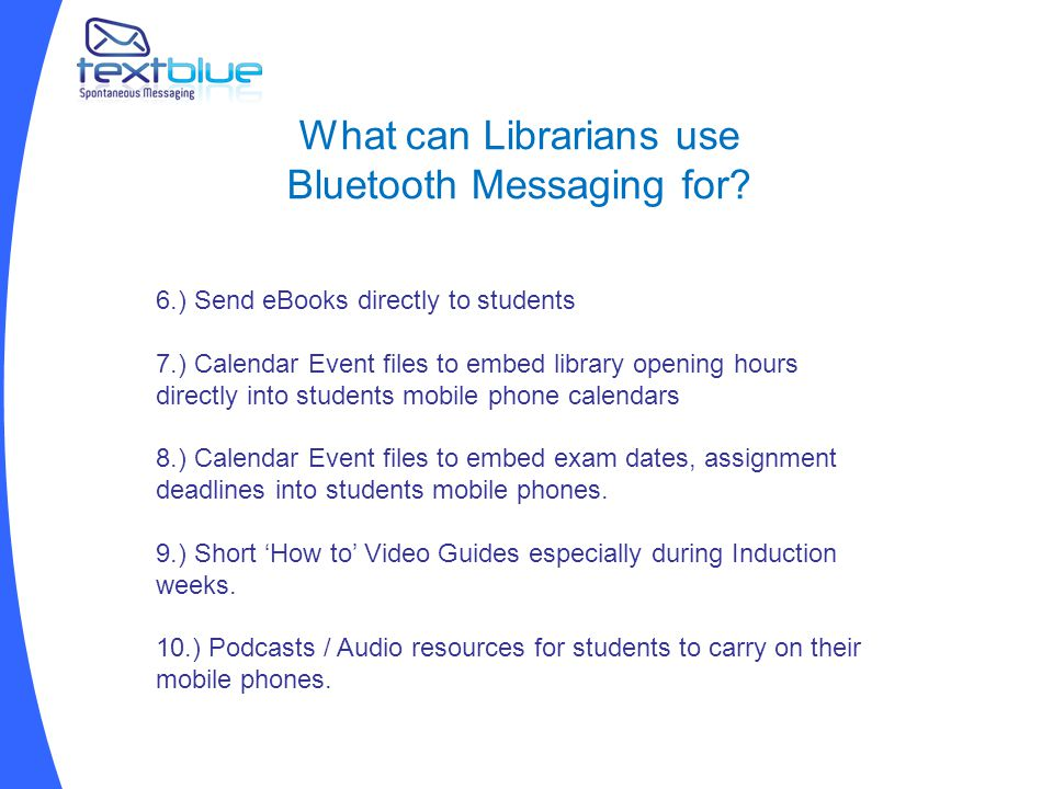 What can Librarians use Bluetooth Messaging for.