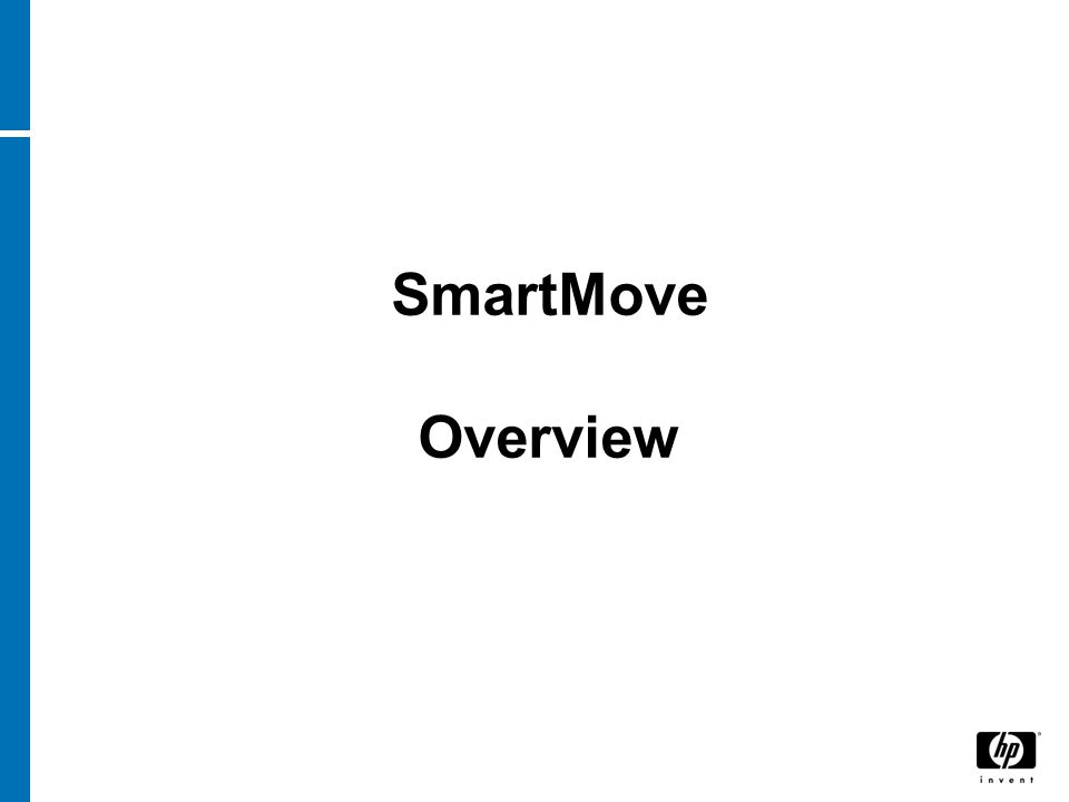 SmartMove Overview