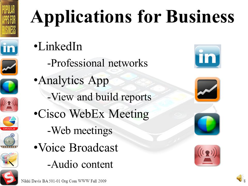 Business Applications Bustling App economy creating entrepreneurs fortunes and changing way business gets done Nikki Davis BA Org Com WWW Fall 20097