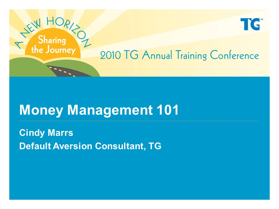 Money Management 101 Cindy Marrs Default Aversion Consultant, TG