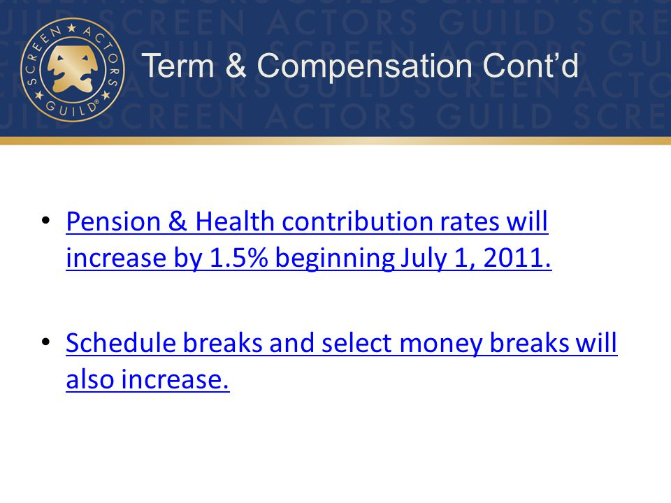 Pension & Health contribution rates will increase by 1.5% beginning July 1, 2011.