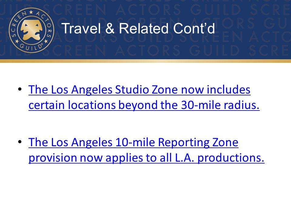 The Los Angeles Studio Zone now includes certain locations beyond the 30-mile radius.