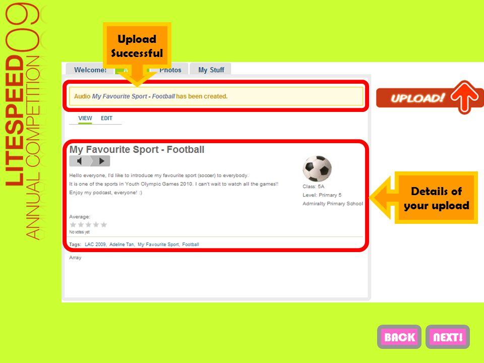 Upload Successful Details of your upload NEXT!BACK