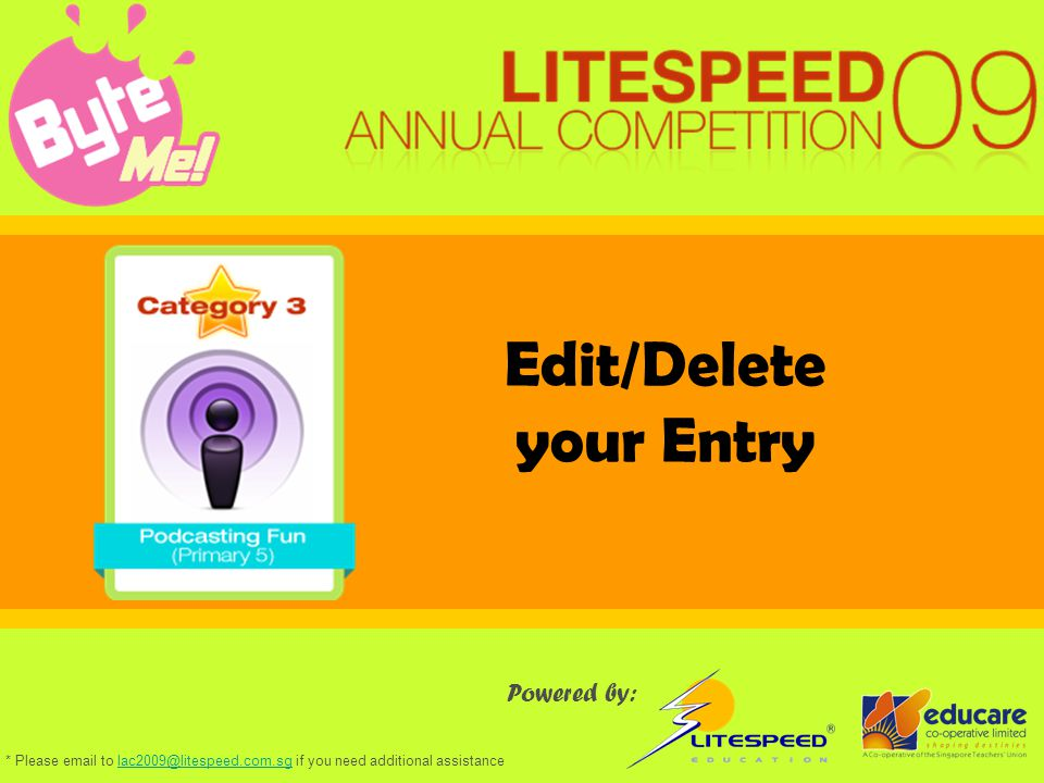 Edit/Delete your Entry Powered by: * Please email to lac2009@litespeed.com.sg if you need additional assistancelac2009@litespeed.com.sg