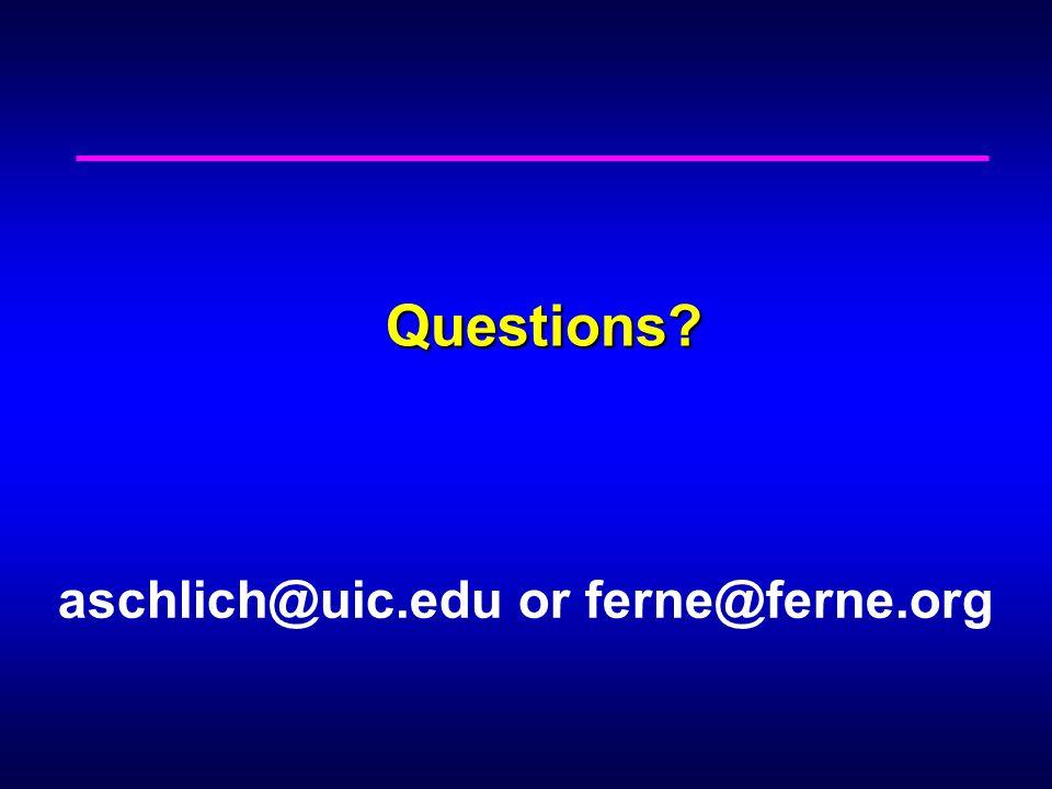 Questions? aschlich@uic.edu or ferne@ferne.org