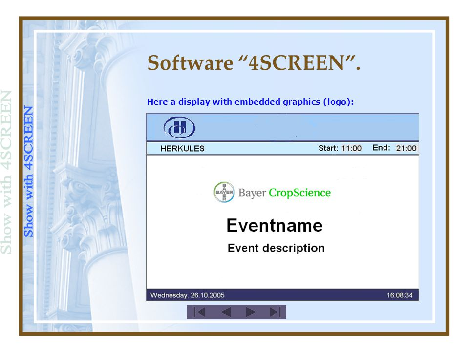 Software 4SCREEN . Here a display with embedded graphics (logo):