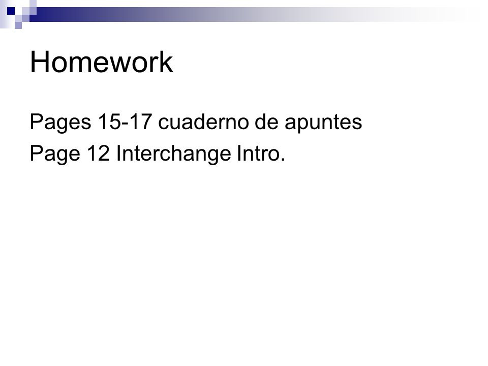 Homework Pages cuaderno de apuntes Page 12 Interchange Intro.