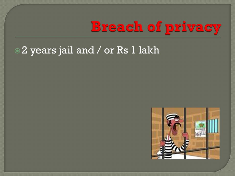  2 years jail and / or Rs 1 lakh