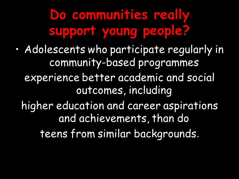 Do communities really support young people? Adolescents who participate regularly in community-based programmes experience better academic and social