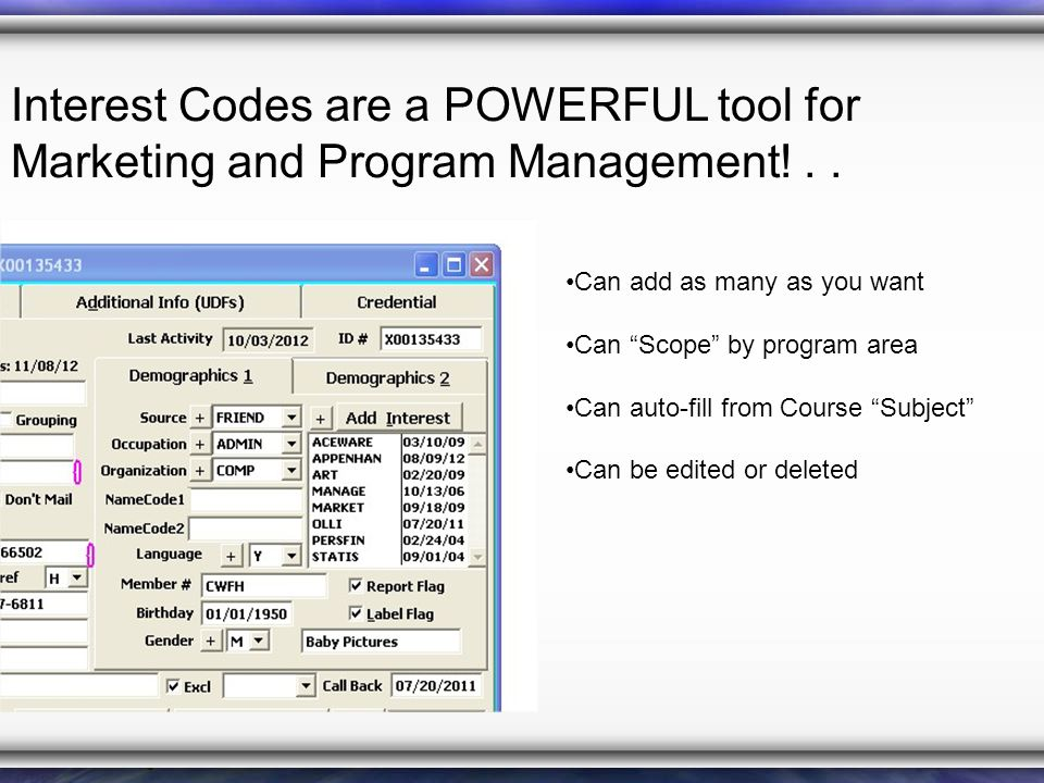Interest Codes are a POWERFUL tool for Marketing and Program Management!..