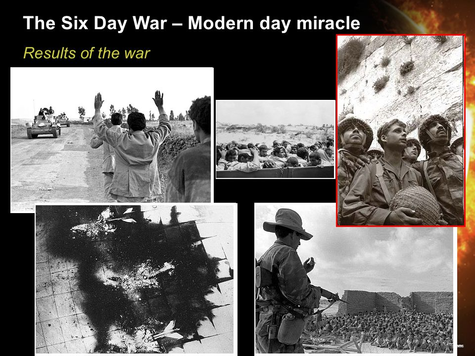 The Six Day War – Modern day miracle Results of the war