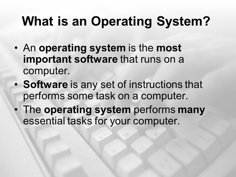 The Operating System s Job Booting is the process that occurs when you press the power button to turn your computer on.