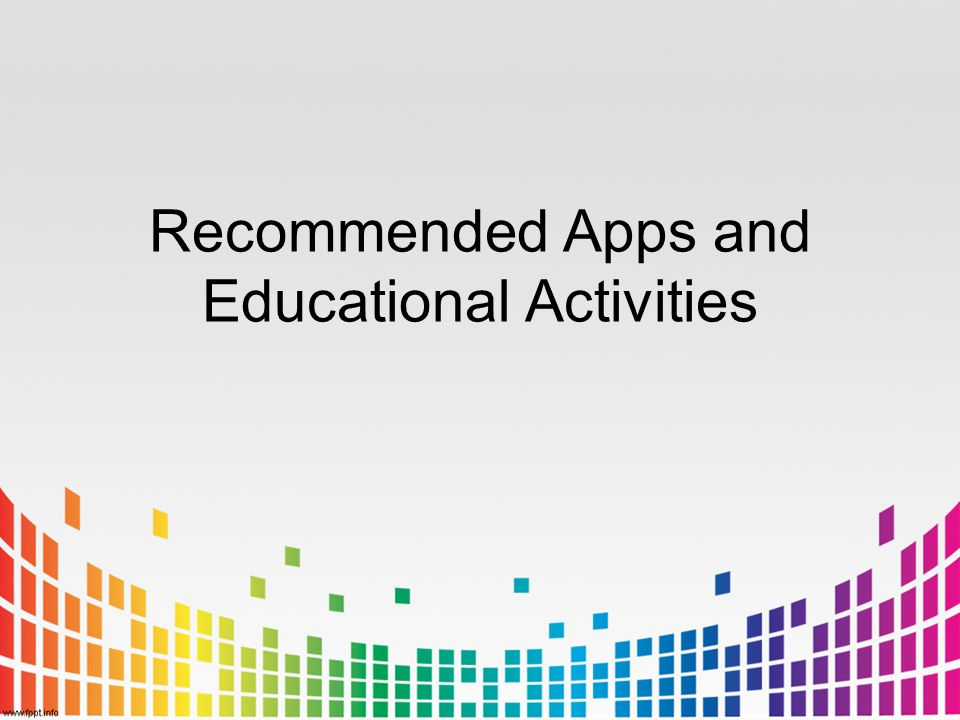 Recommended Apps and Educational Activities
