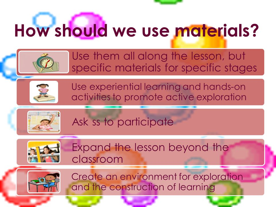 How should we use materials.