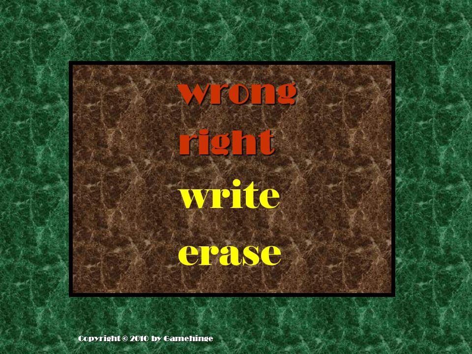 wrong right write erase