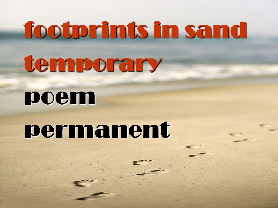 footprints in sand temporary poem permanent
