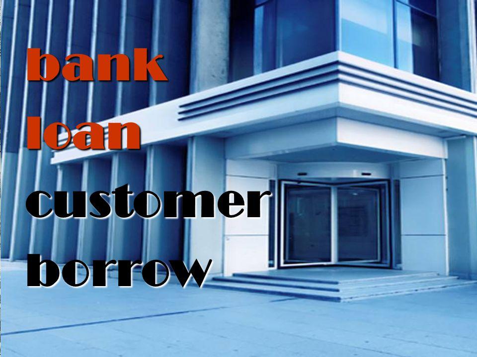 bankloancustomerborrow
