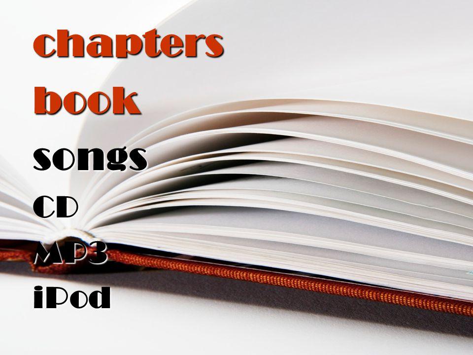 chaptersbooksongsCDMP3iPod