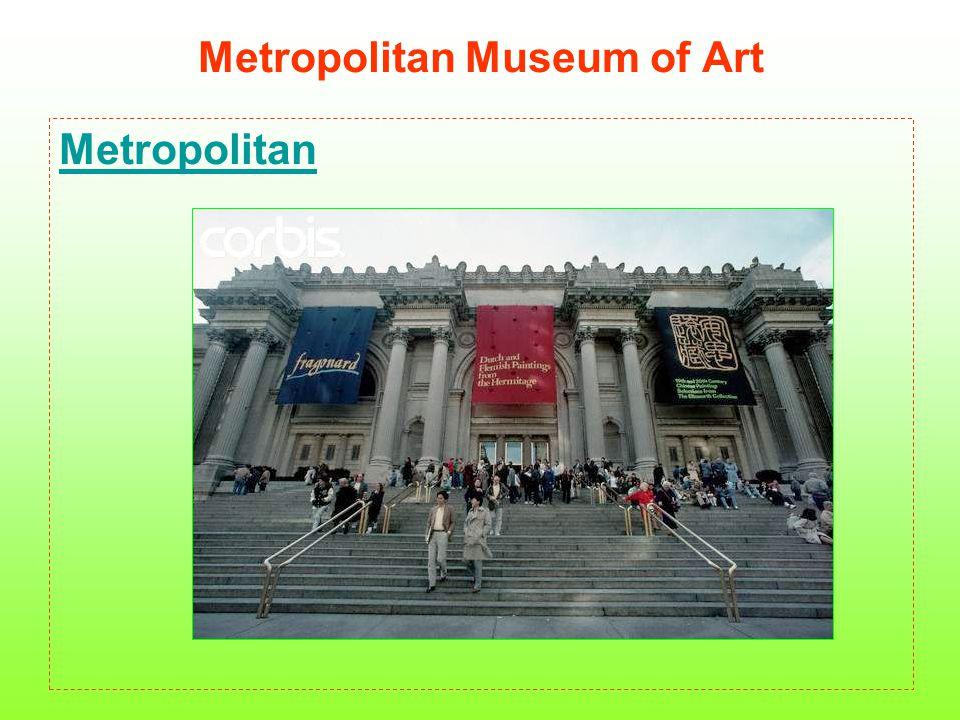 Metropolitan Museum of Art Metropolitan