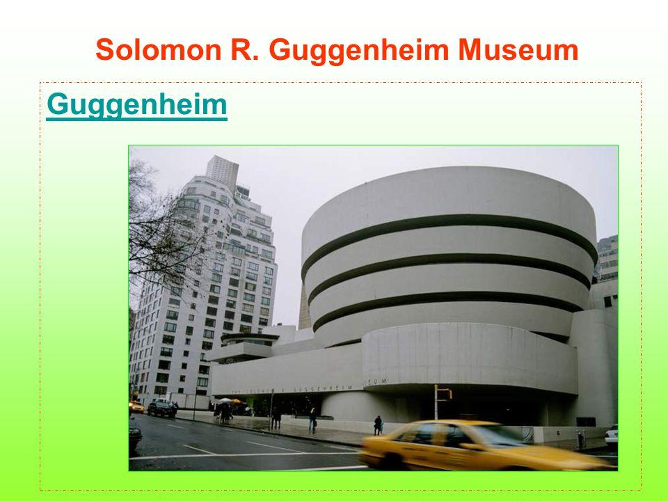 Solomon R. Guggenheim Museum Guggenheim