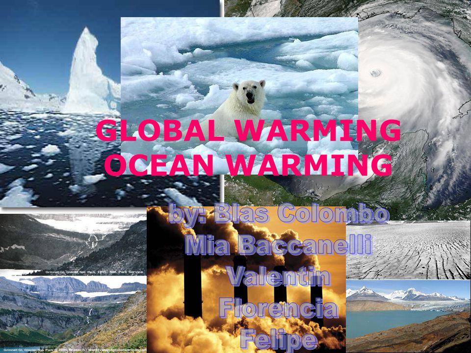 GLOBAL WARMING OCEAN WARMING