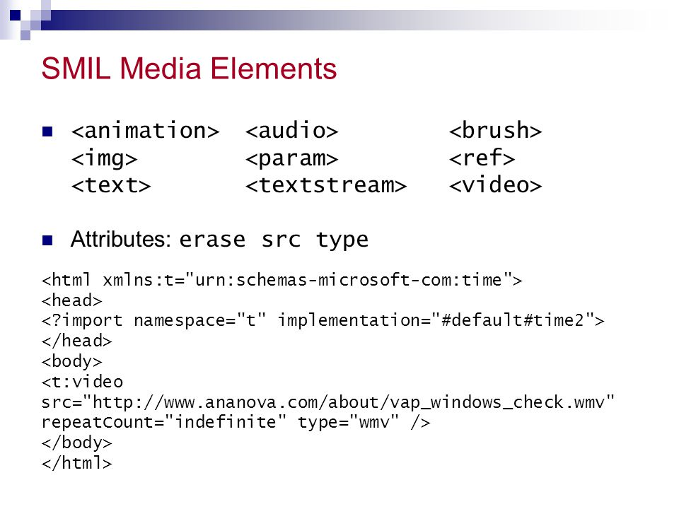 SMIL Media Elements Attributes: erase src type