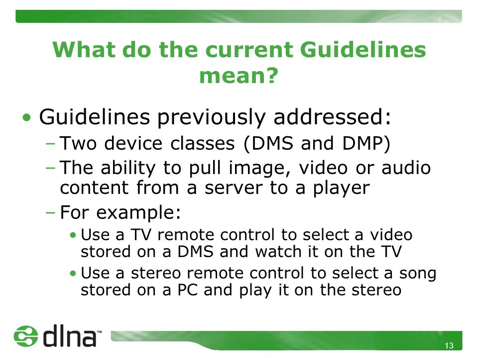 13 What do the current Guidelines mean.
