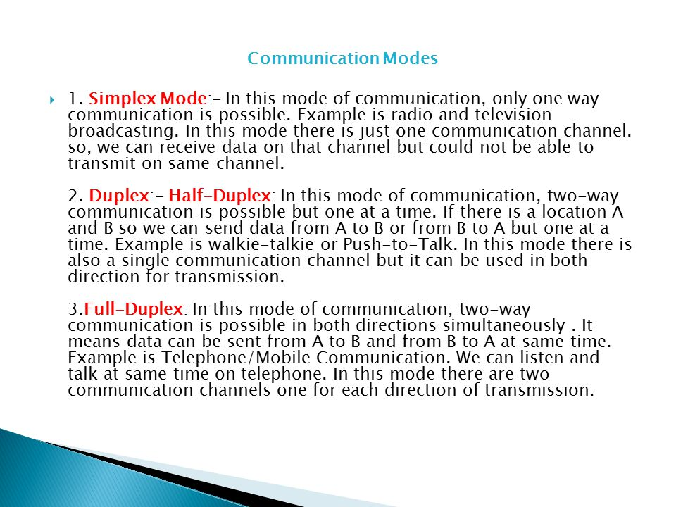 Communication Modes  1.
