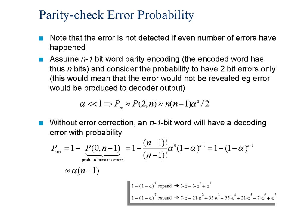 Data Communication, Lecture 119 Parity-check Error Probability