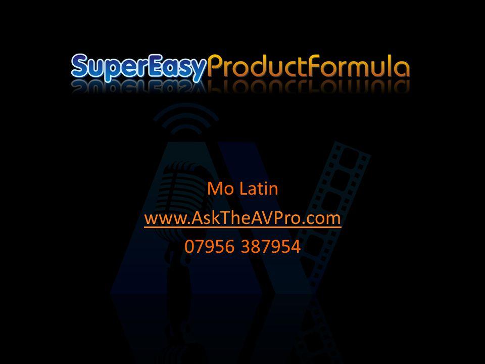 Mo Latin www.AskTheAVPro.com 07956 387954