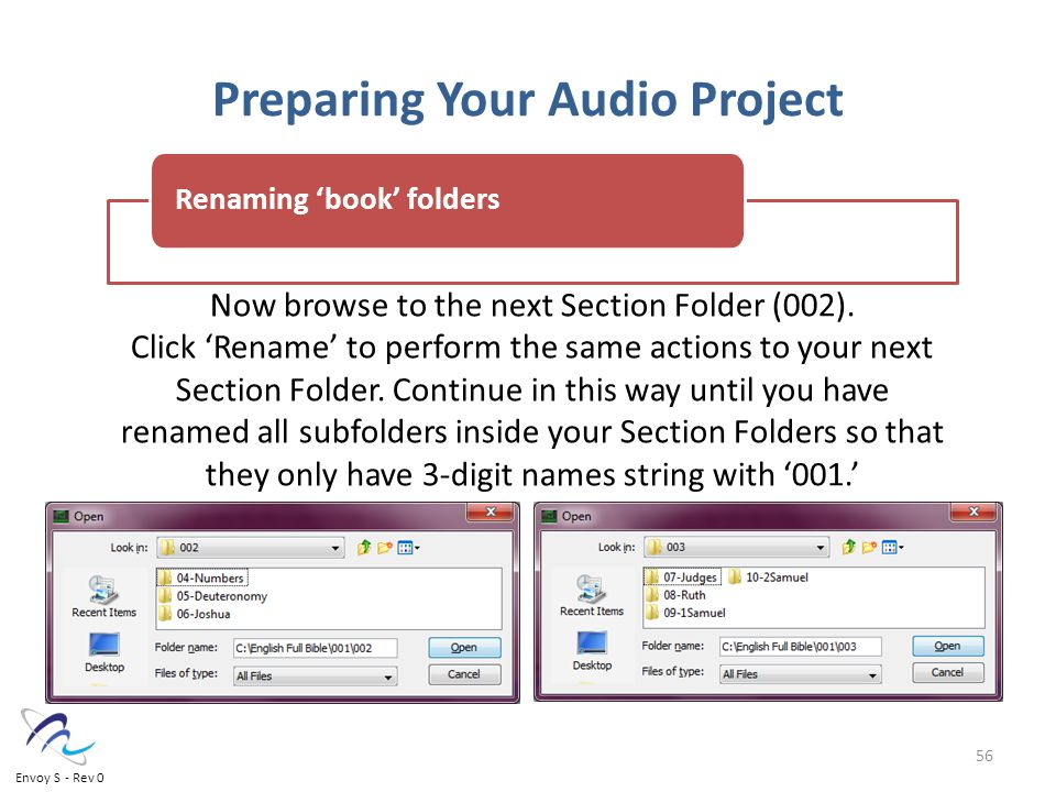 Preparing Your Audio Project Now browse to the next Section Folder (002).
