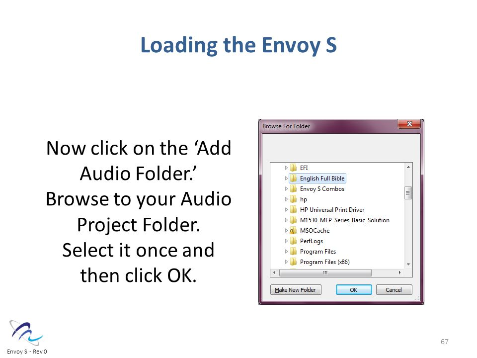 Now click on the 'Add Audio Folder.' Browse to your Audio Project Folder.