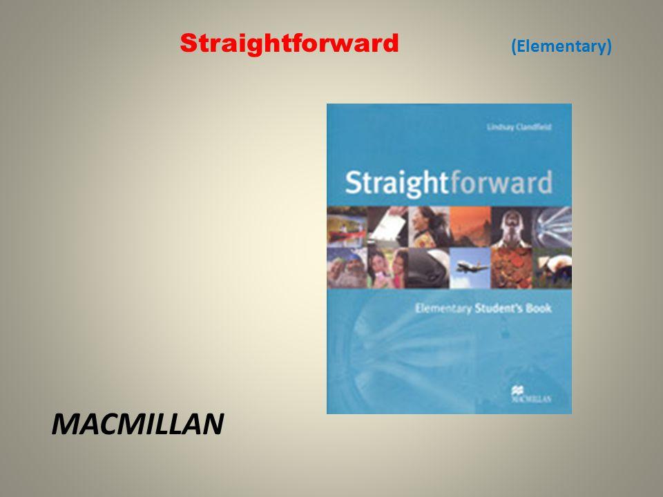 Straightforward (Elementary) MACMILLAN
