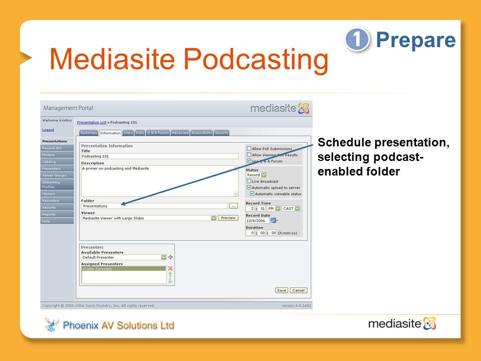 Mediasite Podcasting Prepare Schedule presentation, selecting podcast- enabled folder