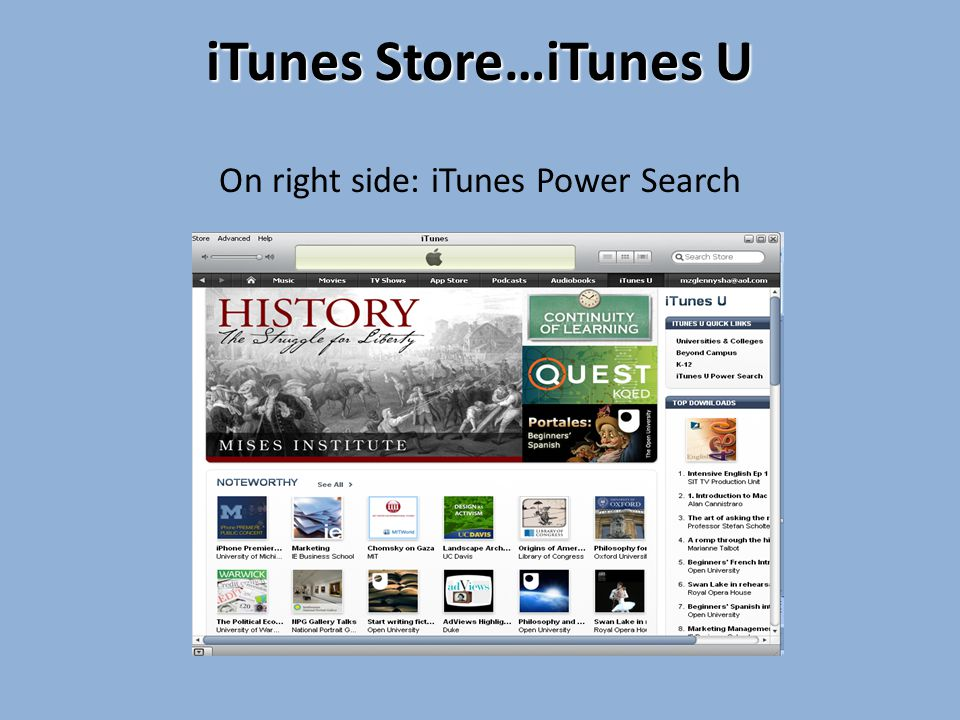 iTunes Store…iTunes U On right side: iTunes Power Search