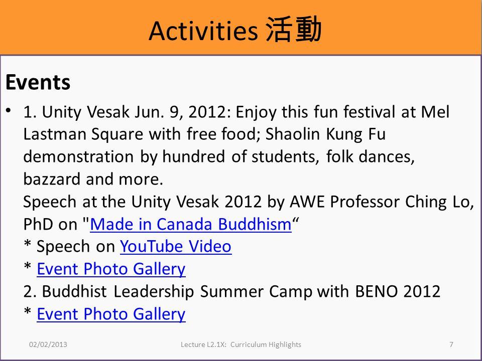 Activities 活動 Events 1. Unity Vesak Jun.