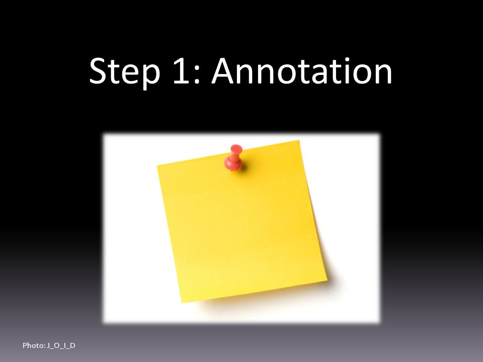 Step 1: Annotation Photo: J_O_I_D