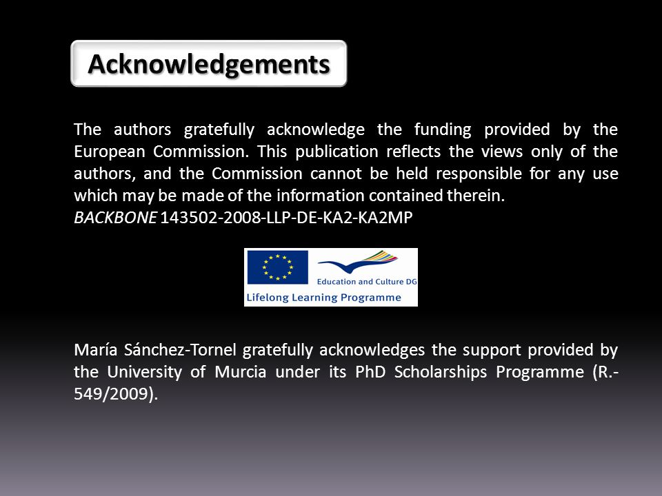 The authors gratefully acknowledge the funding provided by the European Commission.