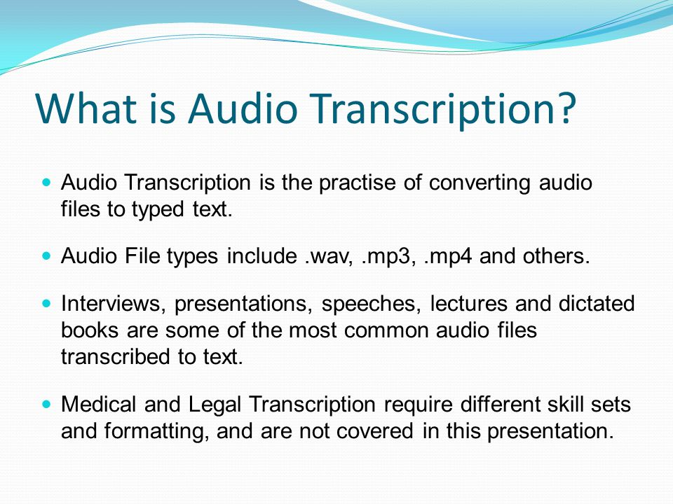 What is Audio Transcription.