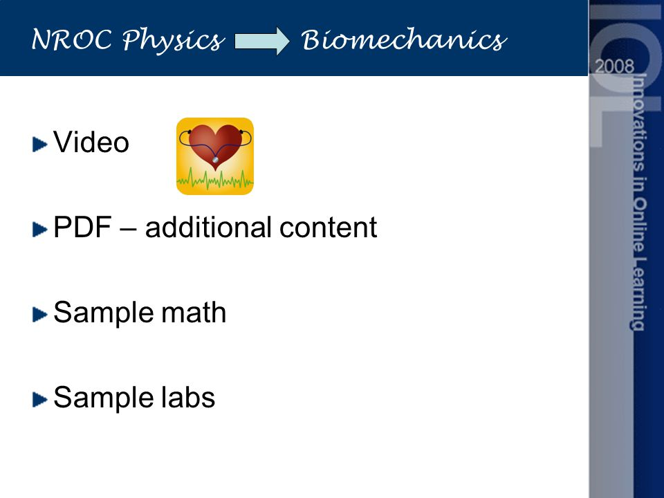 NROC Physics Biomechanics Video PDF – additional content Sample math Sample labs