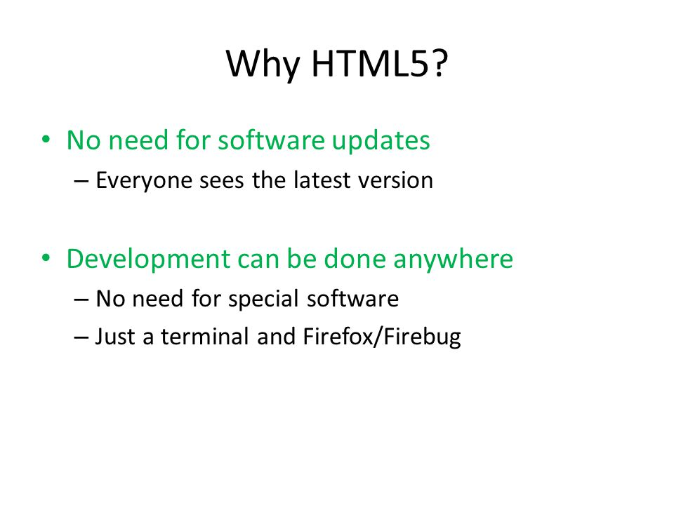 Why HTML5.