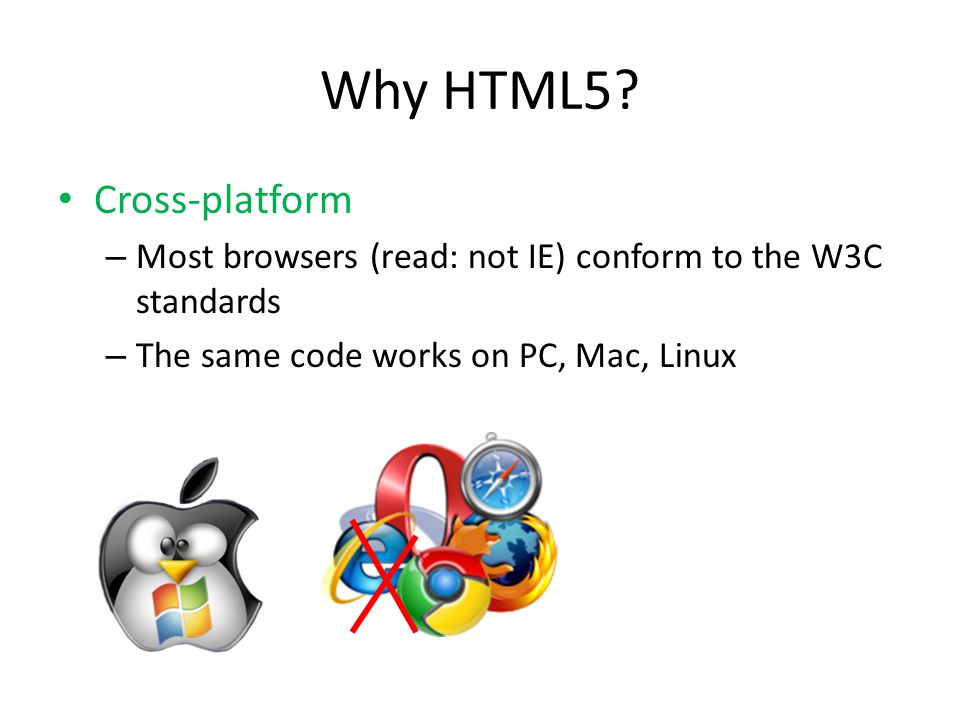 Why HTML5? Mobile device support