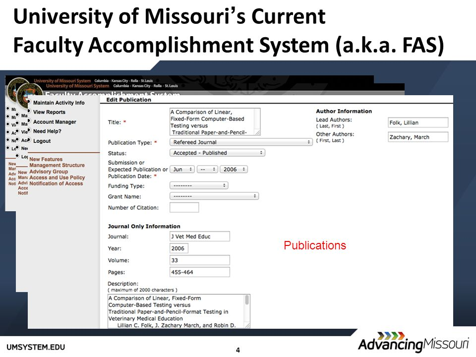 4 University of Missouri's Current Faculty Accomplishment System (a.k.a.