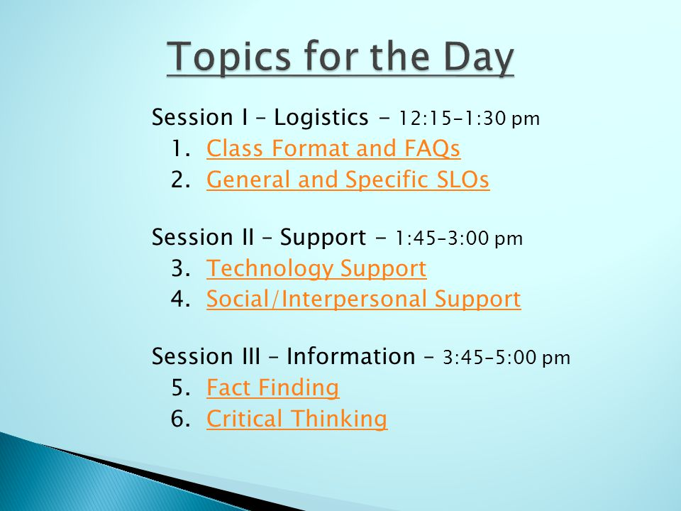 Session I – Logistics - 12:15-1:30 pm 1.Class Format and FAQsClass Format and FAQs 2.