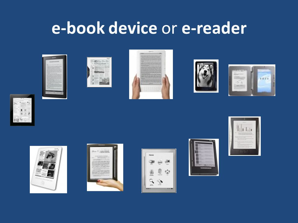 e-book device or e-reader