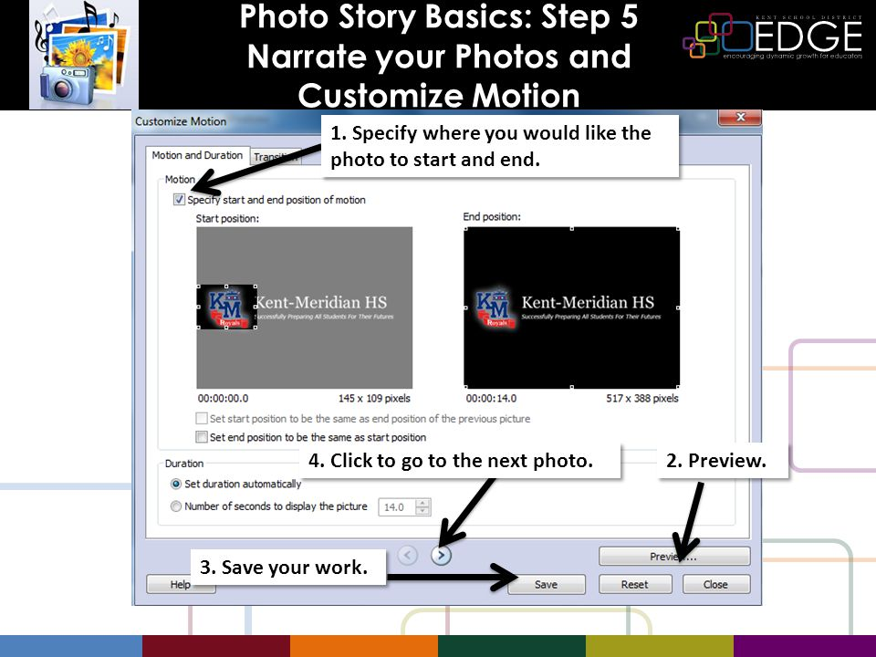 Photo Story Basics: Step 5 Narrate your Photos and Customize Motion 1.
