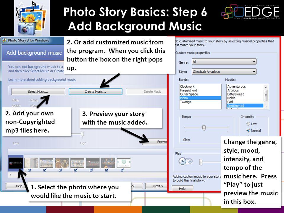 Photo Story Basics: Step 6 Add Background Music 2.