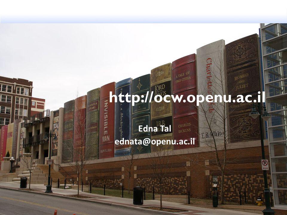 http://ocw.openu.ac.il Edna Tal ednata@openu.ac.il