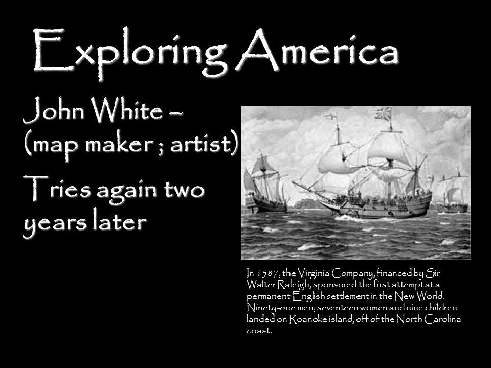 John White – (map maker ; artist)